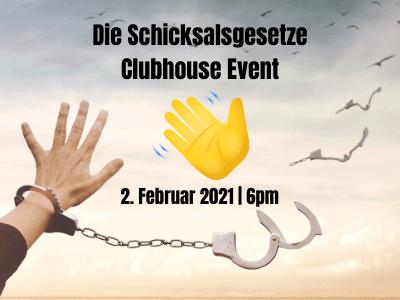 Die Schicksalsgesetze auf Clubhouse